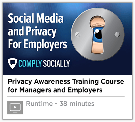 Social Media and Privacy for Employers