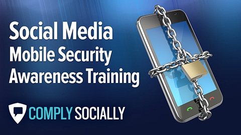 Mobile Security Awareness Training for Social Media